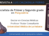 Entrevista al Dr. Luis Calzadilla Fierro. Especialista de Primer y Segundo Grado en Psiquiatría