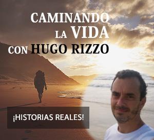 Caminando la Vida con Higo Rizzo - Historias de vida