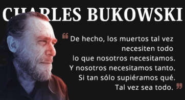 Charles Bukowski y la quimera de la muerte en su poema Todo