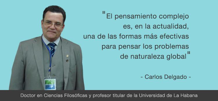 Carlos Delgado: Entrevista sobre el conocimiento complejo