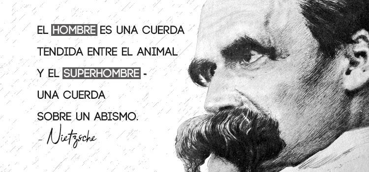 El superhombre de Nietzsche
