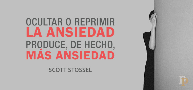 Frase sobre ansiedad - Scott Stossel