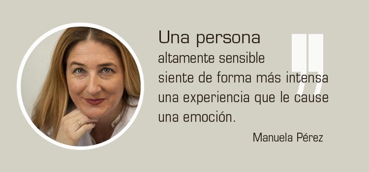Frase sobre alta sensibilidad | Manuela Pérez