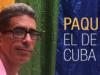 Paquito el de Cuba o Francisco Rodríguez Cruz: no es lo mismo, pero es igual
