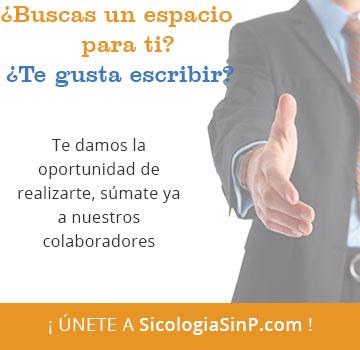 Únete al Equipo de Colaboradores de SicologíaSinP.com
