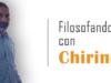 Filosofando con Chirino