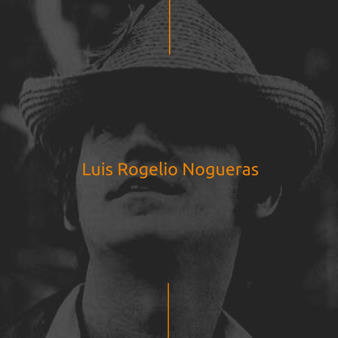 Luis Rogelio Nogueras
